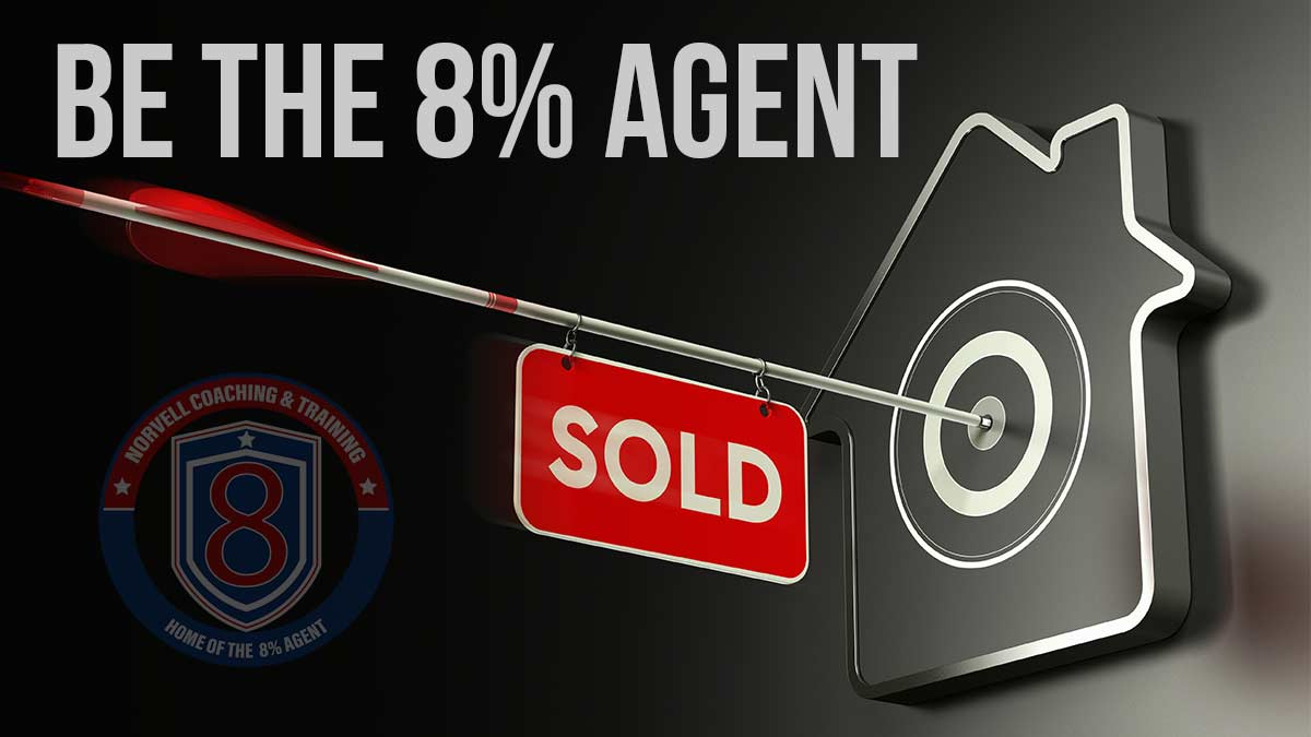 BE THE 8% AGENT